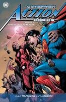 Супермен — Action Comics. Книга 2. Пуленепробиваемый